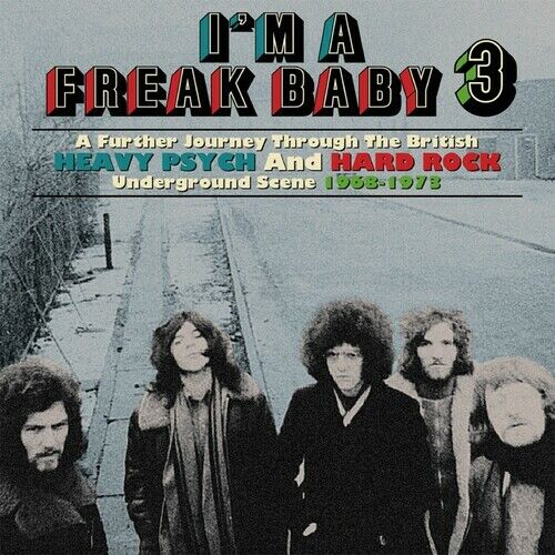 Various Artists - I'm A Freak Baby 3: A Further Journey Through The British Heav