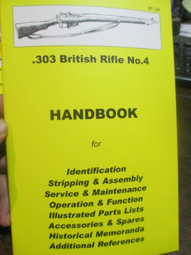 .303 SMLE No 4 Rifle HAND BOOK Maintenance Compact In Field Reference Book1939 - 1945 (WWII) - 13977