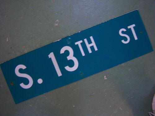 Vintage ORIGINAL S. 13TH ST STREET SIGN WHITE LETTERING ON GREEN BACKGROUND