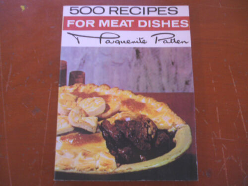500 RECIPES FOR MEAT DISHES marguerite patten