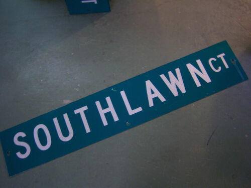 "LARGE ORIGINAL SOUTHLAWN CT STREET SIGN 48"" X 9"" WHITE LETTERING ON GREEN"