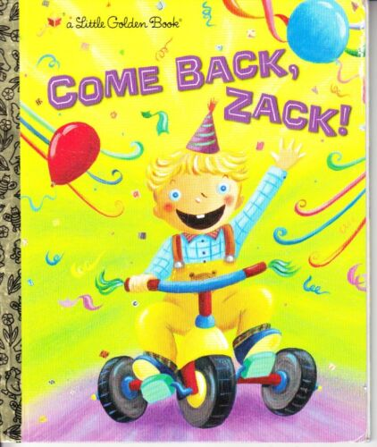 COME BACK, ZACK! - LITTLE GOLDEN BOOK LGB FIRST EDITION EXCEL'T HB FAST FREE POS