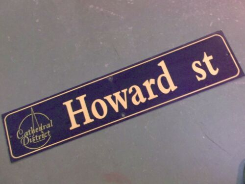 """Vintage HOWARD ST Cathedral District Street Sign 42"""" X 9"""" -GOLD on NAVY Ground"""