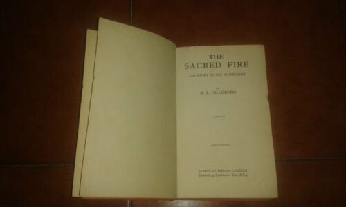 GOLDBERG THE SACRED FIRE THE STORY OF SEX IN RELIGION ED. JARROLDS 1937