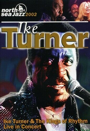 Ike Turner and The Kings of Rhythm: Live in Concert (2008, DVD NEW)