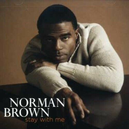Stay With Me - Norman Brown (2007, CD NIEUW)