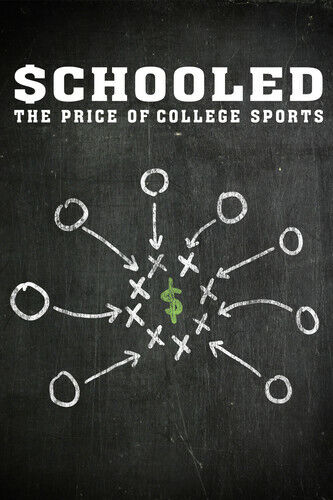 Schooled: The Price of College Sports (2013, DVD NEW) WS