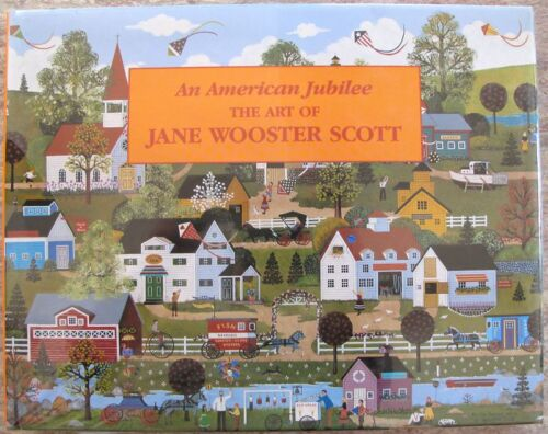 JANE WOOSTER SCOTT Hand Signed Autographed Art Book An American Jubilee