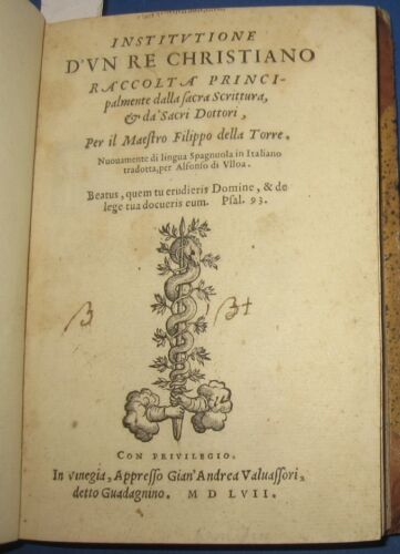 1557 Institutione di un Re Christiano, Prima edizione. Raro.