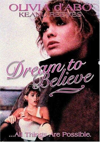 Dream to Believe (2007, DVD NEW)