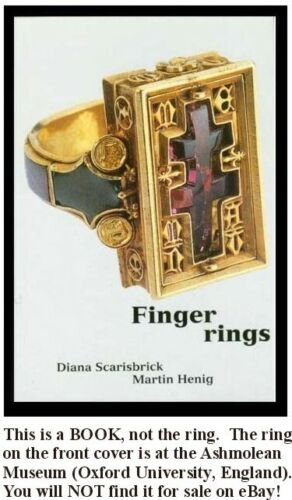 Ancient Finger Rings Ashmolean Egyptian Roman Greek Hittite Celt Minoan Medieval