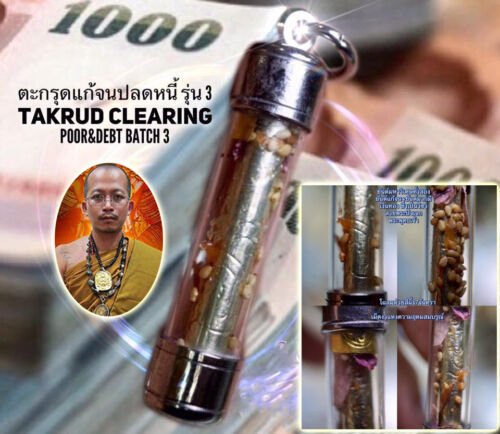 Takrud Clearing Poor & Debt Batch 3 by Phra Thai Amulet Luck Rich Wealth Fortune