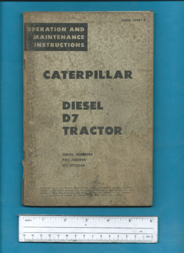 CATERPILLAR DIESEL D7 TRACTOR OPERATION AND MAINTENANCE INSTRUCTIONS