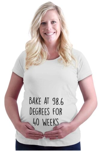 Maternity Clothes Bake At 98.6 Degrees Funny Cool Cute Mom Pregnancy T-Shirt