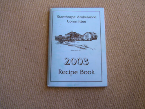 Stanthorpe Ambulance Committee. 2003. Recipe Book.