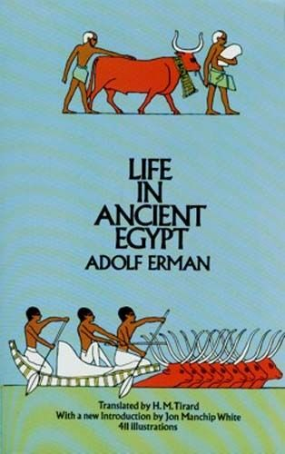 NEW Classic Study Daily Life Ancient Egypt Work Leisure Science Family Art Food