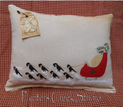 SANTA'S CROW DEER Handpainted Pillow Folk Art HP,Primtiive,Tuck,Shelfsitter
