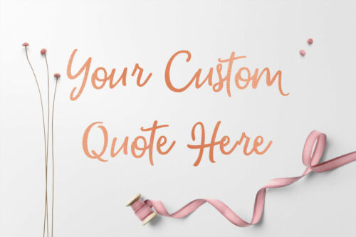 Custom Personalised Quote Art Vinly Cut Removable Stickers Wall Decal Rose Gold