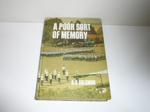 A POOR SORT OF MEMORY BY C.D. SOLOMON HISTORY OF ROYAL MILITARY COLLEGE DUNTROON