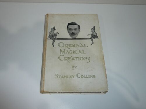 ORIGINAL MAGICAL CREATIONS BY STANLEY COLLINS circa 1915