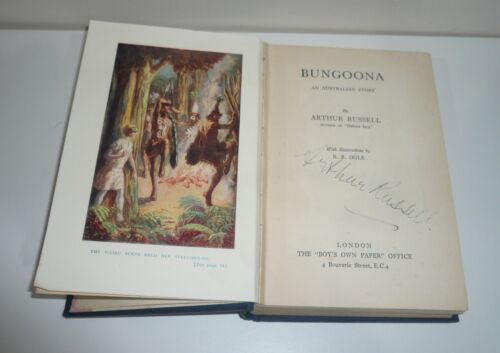 BUNGOONA AN AUSTRALIAN STORY SIGNED BY AUTHOR ARTHUR RUSSELL WITH EMBOSSED COVER