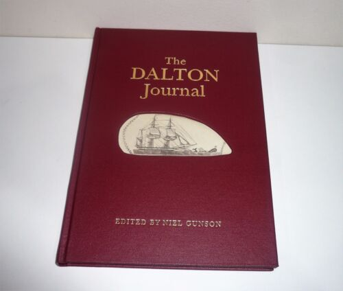 THE DALTON JOURNAL TWO WHALING VOYAGES TO THE SOUTH SEAS 1823-1829