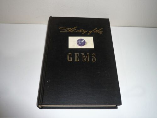 THE STORY OF THE GEMS A POPULAR HANDBOOK BY HERBERT P WHITLOCK DATED 1946