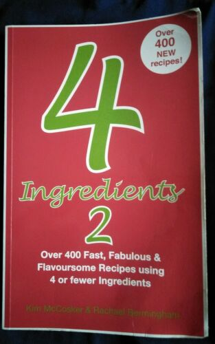 4 Ingredients book 2  Kim McCosker Rachael Bermingham..
