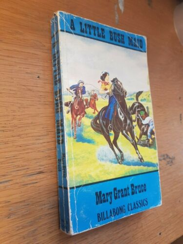 Mary Grant Bruce A Little Bush Maid / paperback