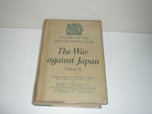 THE WAR AGAINST JAPAN  VOL 2 EX SOUTHERN COMMAND LIBRARY BOOK DATED 1958