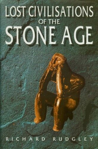 """""""Lost Civilizations of the Stone Age"""" Neolithic Languages Mathematics Astronomy"""