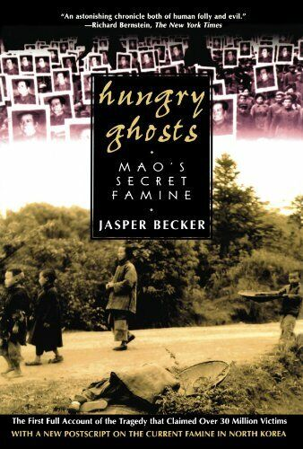Hungry Ghosts: Maos Secret Famine (Holt Paperback)
