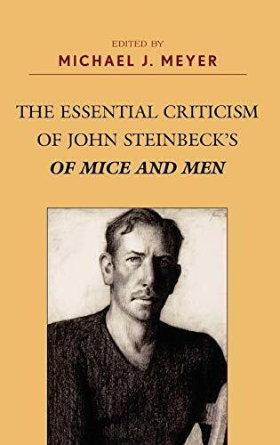 The Essential Criticism of John Steinbecks Of Mice and Men