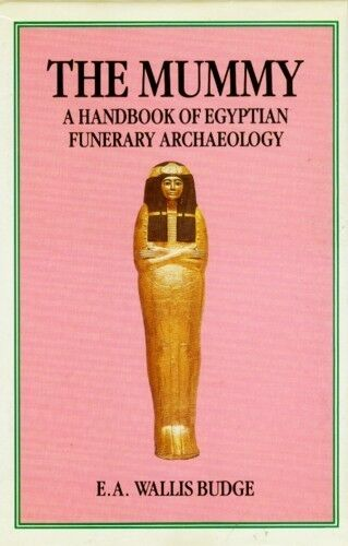 Ancient Egyptian Funerary Archaeology Mummies Amulets Gods Rituals Tombs Coffins