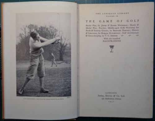 GOLF: WETHERED JOYCE AND ROGER, THE GAME OF GOLF. 1931, ED. ORIGINALE