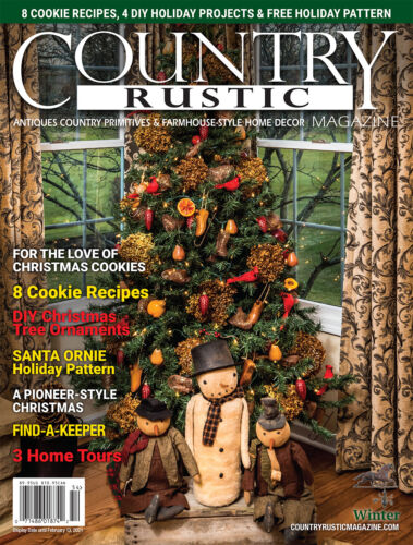 Country Rustic Magazine WINTER 2020 Issue ~ Country Primitives & Farmhouse-Style