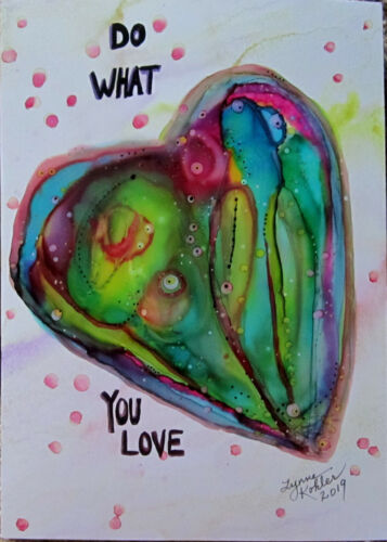 """Art Print aceo bright colorful heart Do What You Love by Lynne Kohler 2.5x3.5"""""""