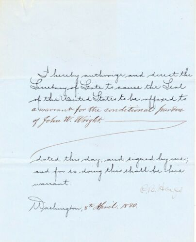 R. B. HAYES. DS as President. Affix Seal to Conditional Pardon of Federal Judge.