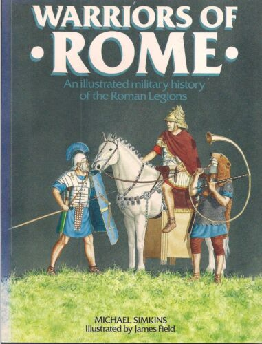 Warriors of Rome by Michael Simkins