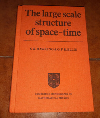 Hawking Ellis The Large Scale Structure Of Space-Time Cambridge University Press