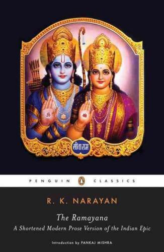 The Ramayana: A Shortened Modern Prose Version of the Indian Epic by R.K. Naraya