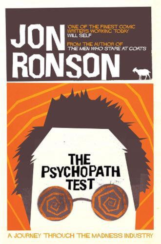 Psychopath Test: A Journey Through the Madness Industry by Ronson Jon (English)