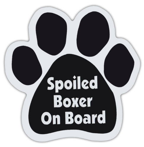 Dog Paw Shaped Magnets: SPOILED BOXER ON BOARD | Dogs, Gifts, Cars, Trucks