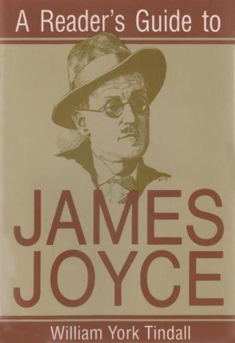 A Reader's Guide to James Joyce by William York Tindall (English) Paperback Book