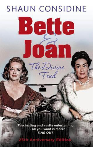 Bette and Joan: The Divine Feud by Shaun Considine (English) Paperback Book Free