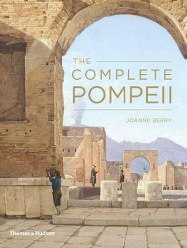The Complete Pompeii by Joanne Berry (English) Paperback Book Free Shipping!