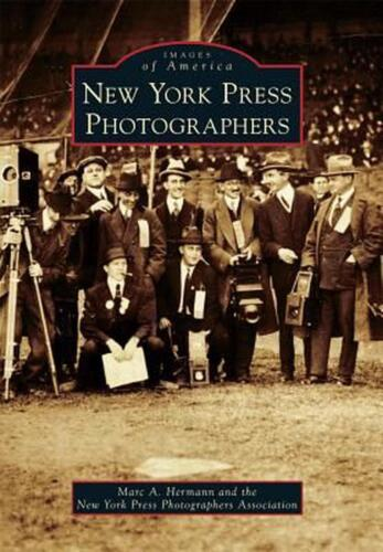 New York Press Photographers by Marc A. Hermann (English) Paperback Book Free Sh