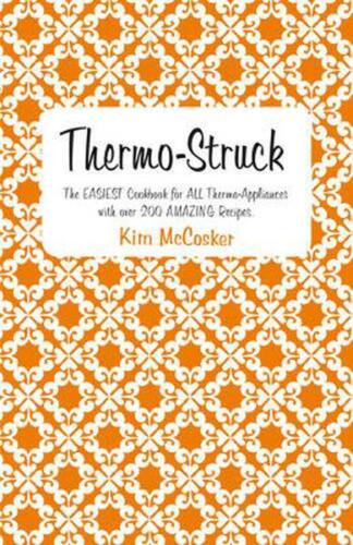 Thermo-Struck by Kim McCosker Paperback Book Free Shipping!