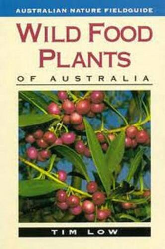 Wild Food Plants of Australia by Tim Low Paperback Book Free Shipping!