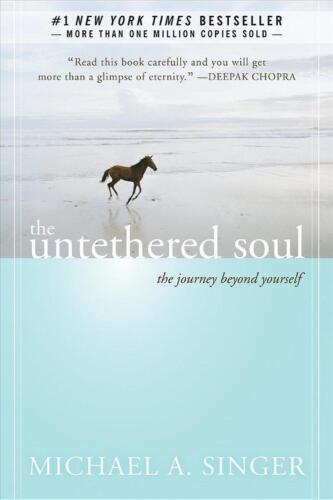 The Untethered Soul: The Journey Beyond Yourself by Michael A. Singer (English)
